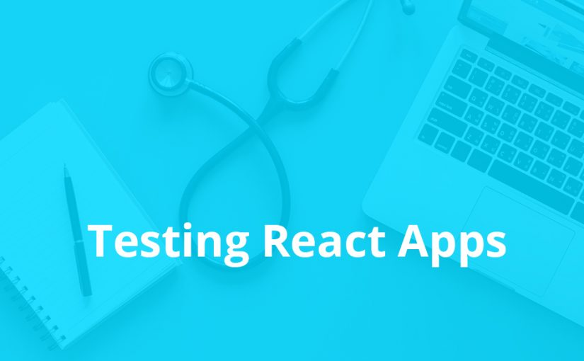 Why should test ReactJS Components