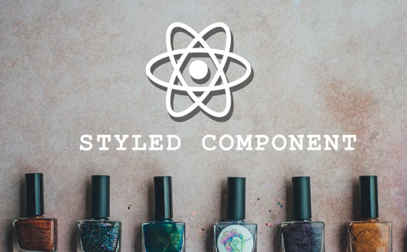 Style react components using Styled-components