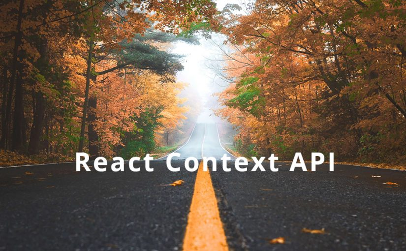 Introduction to React Context API